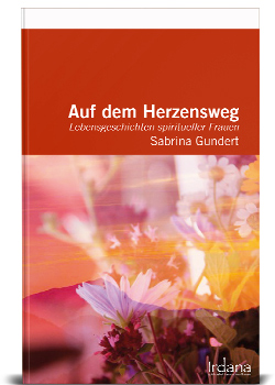 Im Herzen des Feuers © Irdana Verlag